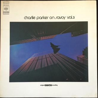 Charlie Parker On Savoy Vol. 3