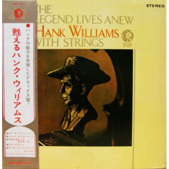 The Legend Lives Anew - Hank Williams With Strings