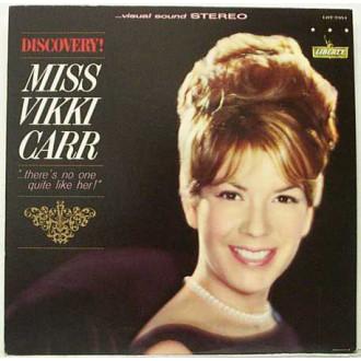 Discovery! Miss Vikki Carr