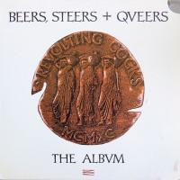 Beers, Steers + Queers (The Album)